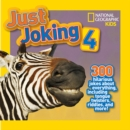 Just Joking 4 : 300 Hilarious Jokes About Everything, Including Tongue Twisters, Riddles, and More! - Book