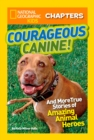 National Geographic Kids Chapters: Courageous Canine - eBook