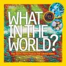 What in the World? - Book