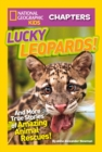 National Geographic Kids Chapters: Lucky Leopards - eBook