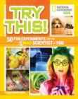 Try This! : 50 Fun Experiments for the Mad Scientist in You - Book