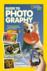 National Geographic Kids Guide to Photography : Tips & Tricks on How to be a Great Photographer from the Pros & Your Pals at My Shot - Book