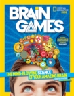 Brain Games : The Mind-Blowing Science of Your Amazing Brain - Book