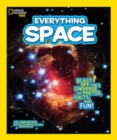 Everything Space : Blast off for a Universe of Photos, Facts, and Fun! - Book