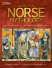 Treasury of Norse Mythology : Stories of Intrigue, Trickery, Love, and Revenge - Book