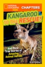 National Geographic Kids Chapters: Kangaroo to the Rescue! - eBook