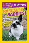 National Geographic Kids Chapters: Rascally Rabbits! - eBook