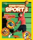 Everything Sports : All the Photos, Facts, and Fun to Make You Jump! - Book