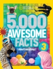 5,000 Awesome Facts (About Everything!) 3 - Book