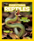 Everything Reptiles : Snap Up All the Photos, Facts, and Fun - Book