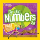 By the Numbers 2.0 : 110.01 Cool Infographics Packed with Stats and Figures - Book