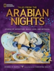 Tales From the Arabian Nights : Stories of Adventure, Magic, Love, and Betrayal - Book