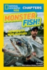 National Geographic Kids Chapters: Monster Fish! : True Stories of Adventures with Animals - Book