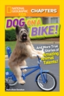 National Geographic Kids Chapters: Dog on a Bike - eBook