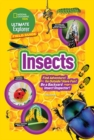 Ultimate Explorer Field Guide: Insects : Find Adventure! Go Outside! Have Fun! be a Backyard Insect Inspector! - Book