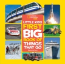 Little Kids First Big Book of Things That Go - Book