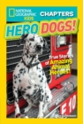 National Geographic Kids Chapters: Hero Dogs - Book
