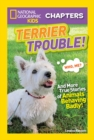 National Geographic Kids Chapters: Terrier Trouble! - Book