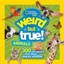 Weird But True Animals - Book