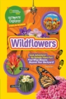 Ultimate Explorer Field Guide: Wildflowers - Book