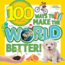 100 Ways to Make the World Better - Book