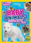Baby Animals Sticker Activity Book : Over 1,000 Stickers! - Book