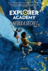 Explorer Academy : The Nebula Secret - Book