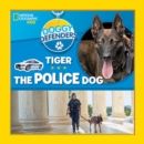 Tiger the Police Dog - Book
