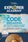Explorer Academy Codebreaking Adventure 1 - Book