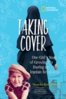 Taking Cover : One Girl's Story of Growing Up During the Iranian Revolution - Book
