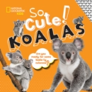 So Cute! Koalas - Book