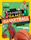 It's a Numbers Game: Basketball : From Amazing Stats to Incredible Scores, it Adds Up to Awesome - Book