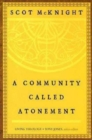 A Community Called Atonement : Living Theology - eBook