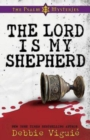 The Lord Is My Shepherd : The Psalm 23 Mysteries #1 - eBook