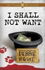 I Shall Not Want : The Psalm 23 Mysteries #2 - eBook