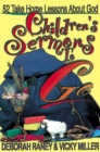Children's Sermons To Go : 52 Take Home Lessons about God - eBook