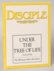 Disciple IV Under the Tree of Life: Teacher Helps : The Writings - John - Revelation - eBook