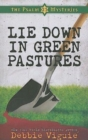 Lie Down in Green Pastures : The Psalm 23 Mysteries #3 - eBook