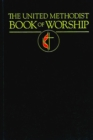 The United Methodist Book of Worship : Regular Edition Black - eBook