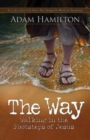 The Way, Expanded Large Print Edition : Walking in the Footsteps of Jesus - eBook
