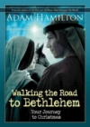 Walking the Road to Bethlehem : Your Journey to Christmas - eBook