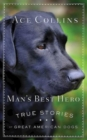 Man's Best Hero : True Stories of Great American Dogs - eBook
