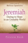 Jeremiah - Women's Bible Study Preview Book : Daring to Hope in an Unstable World - eBook