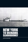 New York to Okinawa Sloooooowly - eBook