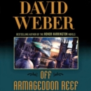 Off Armageddon Reef : A Novel in the Safehold Series (#1) - eAudiobook