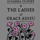 The Ladies of Grace Adieu and Other Stories - eAudiobook