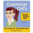 The Grammar Girl's Quick and Dirty Tips to Clean Up Your Writing - eAudiobook