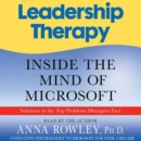 Leadership Therapy : Inside the Mind of Microsoft - eAudiobook