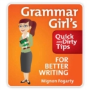 Grammar Girl's Quick and Dirty Tips for Better Writing - eAudiobook
