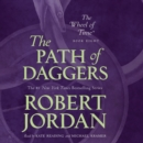 The Path of Daggers : Book Eight of 'The Wheel of Time' - eAudiobook